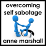 Overcome Self Sabotage (Unabridged)