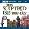 This Sceptred Isle, Volume 2: 1087-1327 The Making of the Nation (Unabridged)