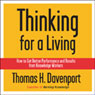 Thinking for a Living (Unabridged)