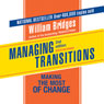 Managing Transitions (Unabridged)