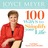 100 Ways To Simplify Your Life (Unabridged)