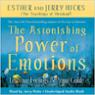 The Astonishing Power of Emotions (Unabridged)