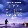A Wanted Man: Jack Reacher 17 Audiobook