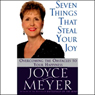 Seven Things That Steal Your Joy (Unabridged)